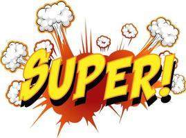 komische tekstballon met supertekst