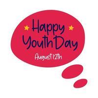 gelukkige jeugddag belettering in vlakke stijl van de toespraakbel