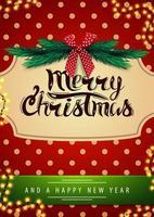 prettige kerstdagen en gelukkig nieuwjaar, rode ansichtkaart met slinger, rode polka dot textuur op achtergrond, vintage frame, kerstboomtakken en rode strik