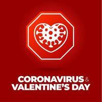 Valentijnsdag coronavirus verkeersbord. hou van hart corona virus bacteriën celpictogram, covid in voorzichtigheid verkeersborden. waarschuwing. vector