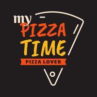 Mijn pizza tijd typografie vector