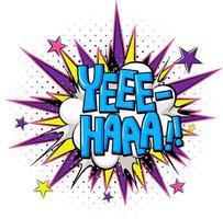 komische tekstballon met yee-haa-tekst vector