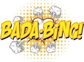 komische tekstballon met bada-bing-tekst vector
