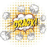 komische tekstballon met crack-tekst vector