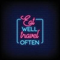 eet goed reizen vaak neonreclames stijl tekst vector