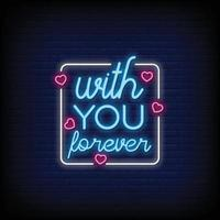 printwith you forever neonreclame stijl tekst vector