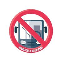 vermijd openbaar vervoer, waarschuwingsbord