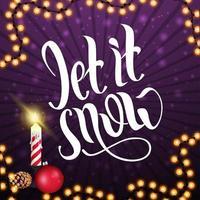 laat het sneeuwen, vierkante paarse ansichtkaart met lijstenslinger vector