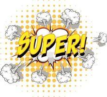 komische tekstballon met supertekst vector