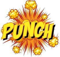 komische tekstballon met punch-tekst vector