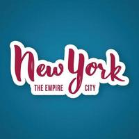 New York, the Empire City - hand getrokken belettering zin. vector