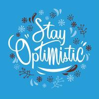 Het woord van Stay Optimistic Typography Hand Drawn Concept vector