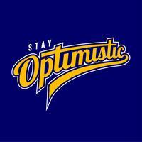 Blijf optimistisch typografie honkbal stijl vector