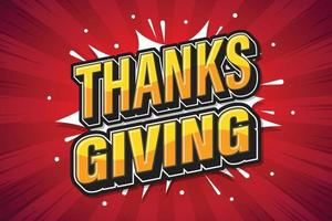 Thanksgiving, lettertype expressie popart komische tekstballon. vector illustratie