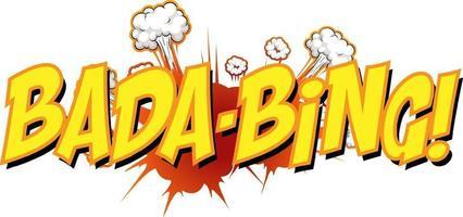 komische tekstballon met bada-bing-tekst