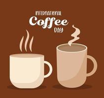 internationale koffiedag met warme kop en mok vector ontwerp