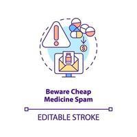 Pas op voor goedkope geneeskunde spam concept pictogram vector