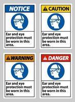 In dit gebied moet oor- en oogbescherming worden gedragen vector