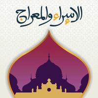 groet gelukkig isra mi'raj dag illustratie ontwerp met moskee. Islam's religie vakantieviering. viering van de nachtelijke reis van de islamitische profeet Mohammed.