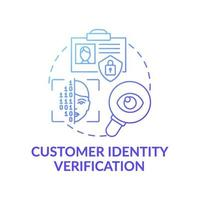 klant identiteit verificatie concept pictogram vector