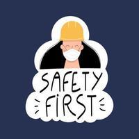 veiligheid eerste handgeschreven zin met vrouwelijke werknemer in gezichtsmasker