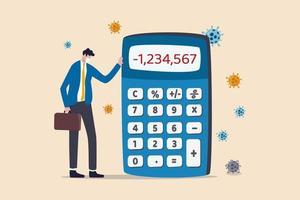 geldverlies in coronavirus covid-19-crisis, ondernemer of bedrijf kan niet betalen voor schuld- en faillissementsconcept, arme depressieve zakenman die staat met negatieve cijfers van de rekenmachine en viruspathogeen. vector