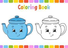 kleurboek voor kinderen met theepot. stripfiguur. vector illustratie. fantasiepagina voor kinderen. zwart contour silhouet. geïsoleerd op een witte achtergrond.