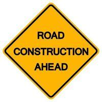 wegenbouw vooruit verkeer weg symbool teken isoleren op witte achtergrond, vector illustratie