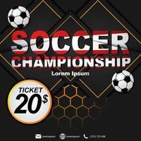 sociale media postsjabloon voor voetbalkampioenschap. voetbal kampioenschap poster.
