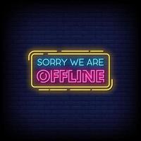 sorry we zijn offline neonreclamestijl tekstvector