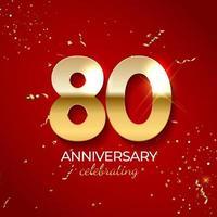 jubileumviering decoratie. gouden nummer 80 met confetti, glitters en streamerlinten op rode achtergrond. vector illustratie