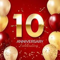 jubileumviering decoratie. gouden nummer 10 met confetti, ballonnen, glitters en streamer linten op rode achtergrond. vector illustratie