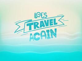 laten we weer reizen vector concept met een strand
