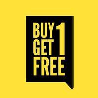 1 1 gratis. koop er een, krijg er een gratis, verkoopbanner, ontwerpsjabloon voor kortingslabels. vector