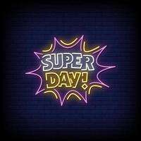super dag neonreclames stijl tekst vector