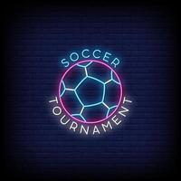 voetbaltoernooi neonreclames stijl tekst vector
