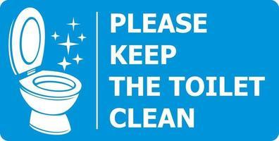 houd het toilet alstublieft schoon vector