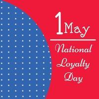 vectorillustratie van een achtergrond voor nationale loyaliteitsdag. vector