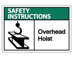 veiligheidsinstructies overhead takelsymbool teken op witte achtergrond vector