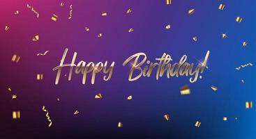 gelukkige verjaardag gefeliciteerd bannerontwerp met confetti en glanzend glitter lint voor feestvakantie achtergrond vector