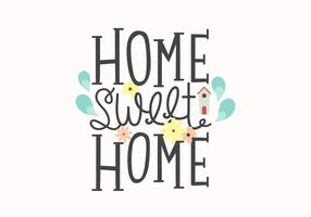 Home Sweet Home Belettering