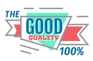 De goede kwaliteit