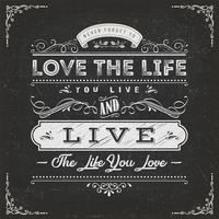 Love The Life Je leeft citaat vector