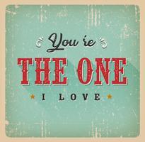 Jij bent de One I Love Card vector
