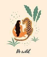 Wees wild. Vectorillustratie van vrouw met luipaard. vector