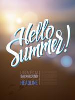 De inscriptie Hallo zomer op een wazige achtergrond. vector