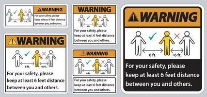waarschuwing houd 6 voet afstand, houd voor uw veiligheid ten minste 6 voet afstand tussen u en anderen. vector