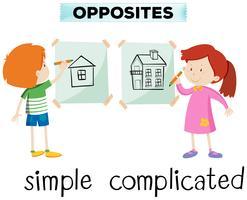 Tegenovergestelde woorden voor eenvoudig en gecompliceerd vector