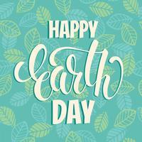 Dag van de aarde concept met de hand tekenen belettering. vector
