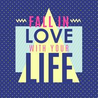 Word verliefd op je leven